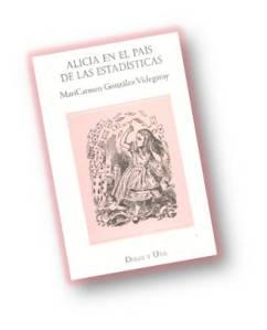 Uno de los libros:  Alicia en el país de las estadísticas